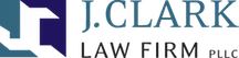 J. Clark Law Firm, PLLC - Your dedicated outside legal counsel